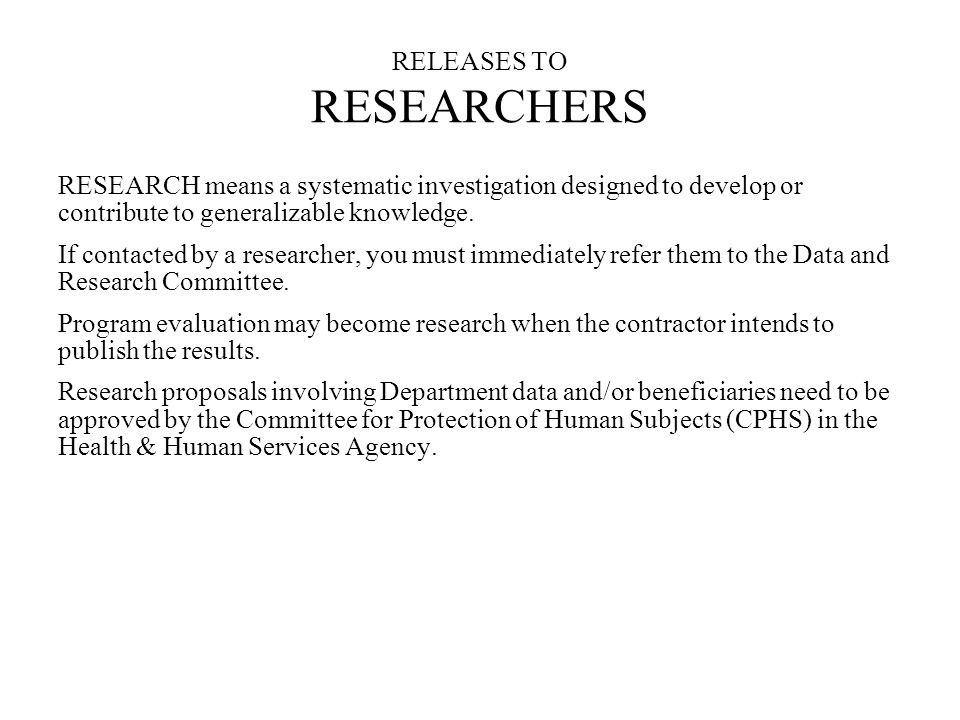 RELEASES TO RESEARCHERS