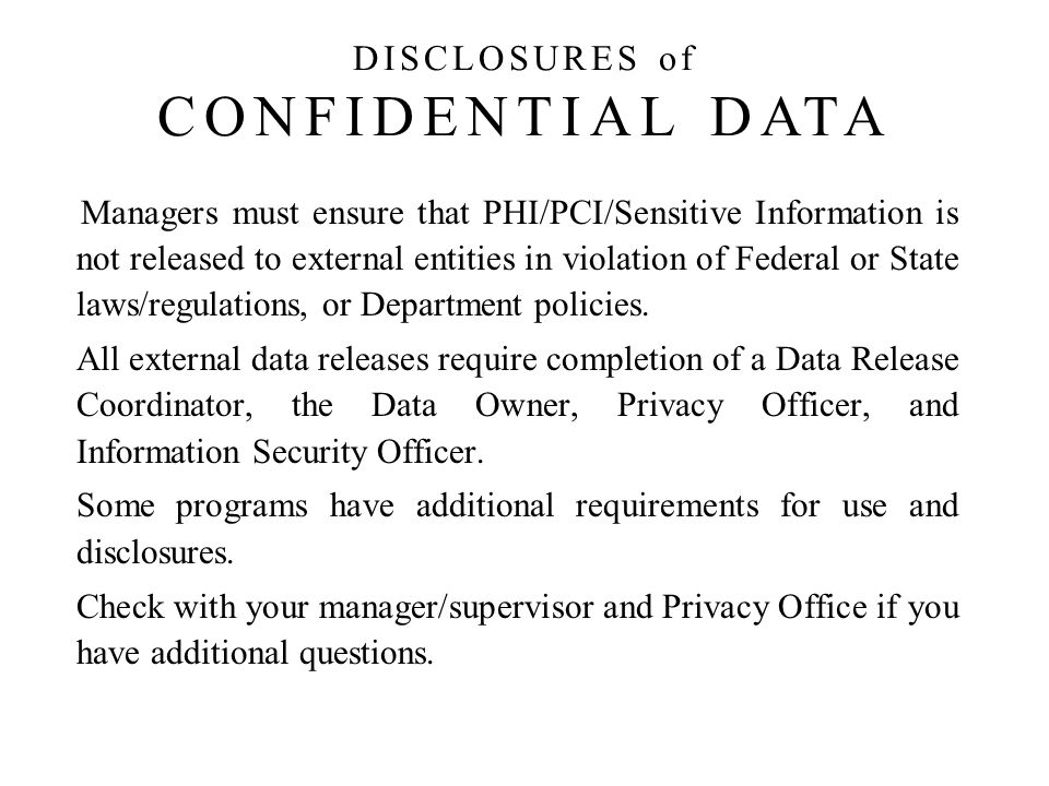 DISCLOSURES of CONFIDENTIAL DATA