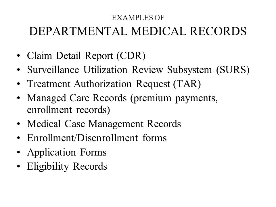 EXAMPLES OF DEPARTMENTAL MEDICAL RECORDS
