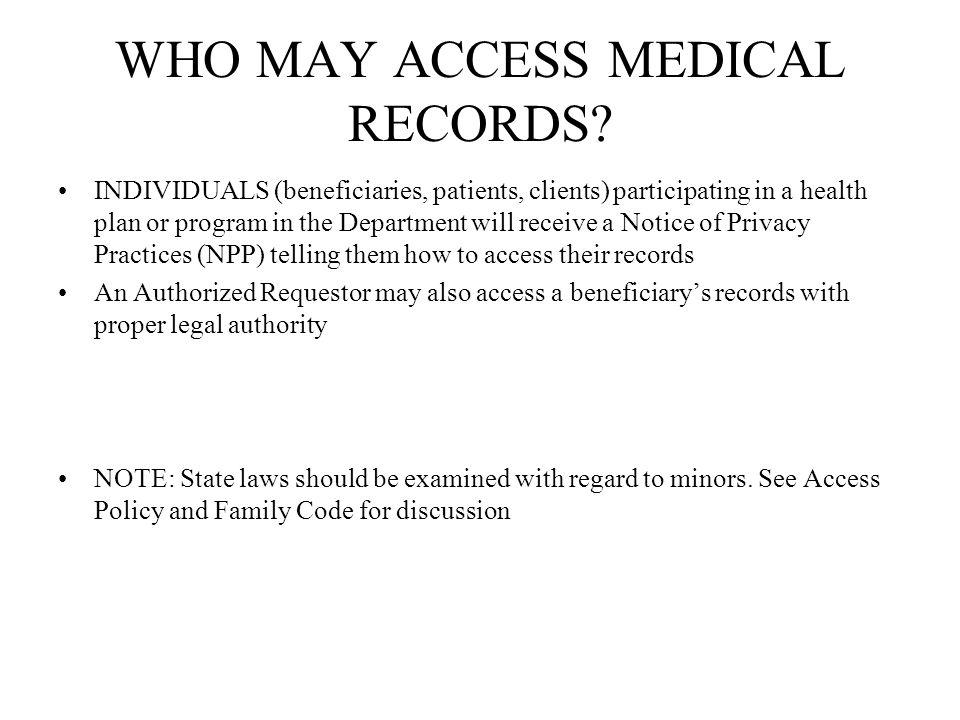 WHO MAY ACCESS MEDICAL RECORDS