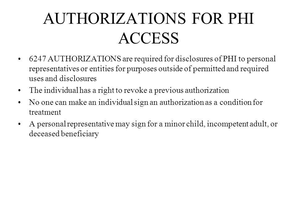 AUTHORIZATIONS FOR PHI ACCESS