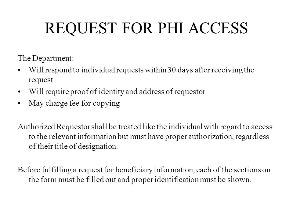REQUEST FOR PHI ACCESS The Department: