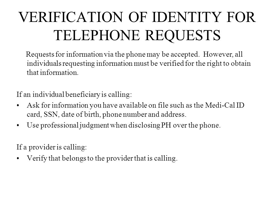 VERIFICATION OF IDENTITY FOR TELEPHONE REQUESTS