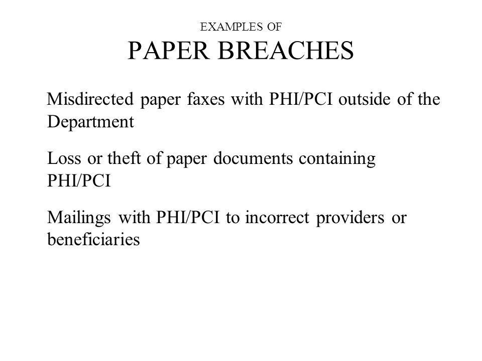 EXAMPLES OF PAPER BREACHES