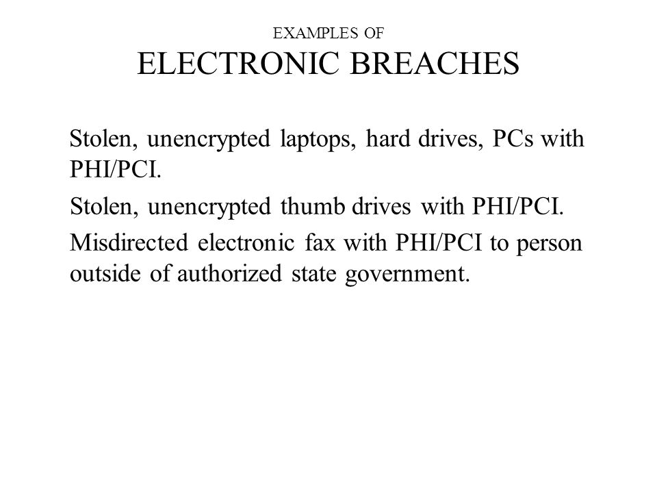 EXAMPLES OF ELECTRONIC BREACHES