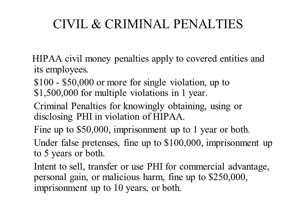 CIVIL & CRIMINAL PENALTIES
