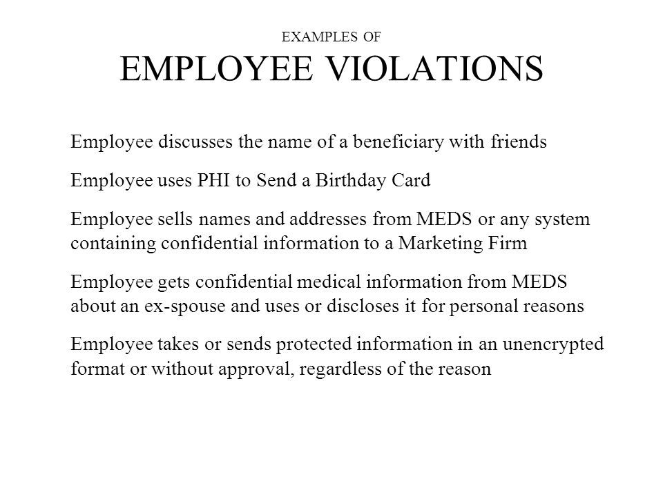 EXAMPLES OF EMPLOYEE VIOLATIONS