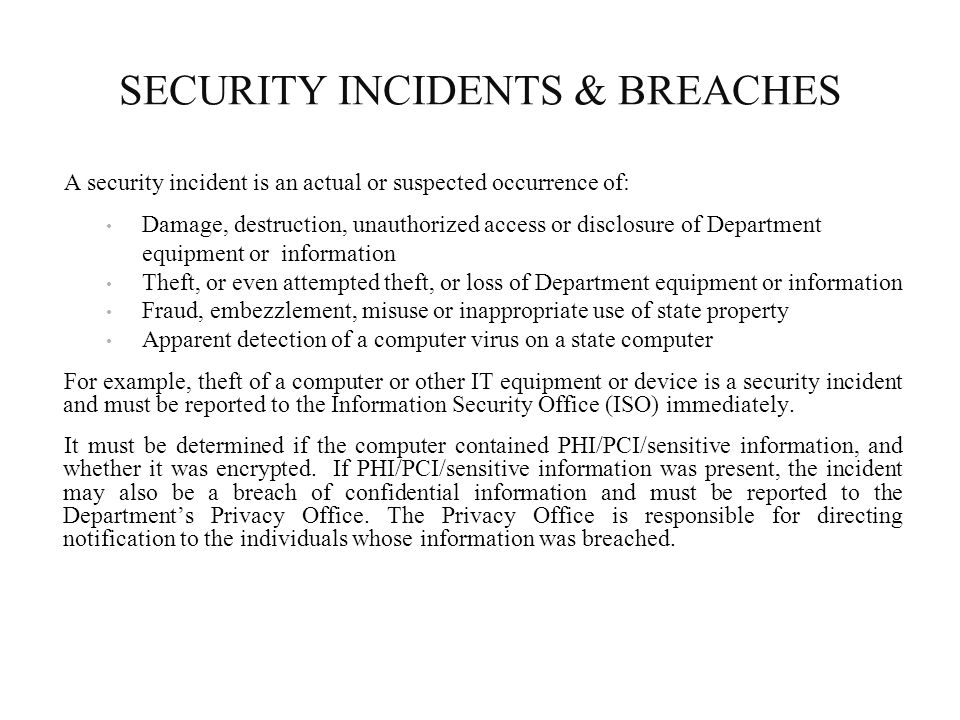 SECURITY INCIDENTS & BREACHES