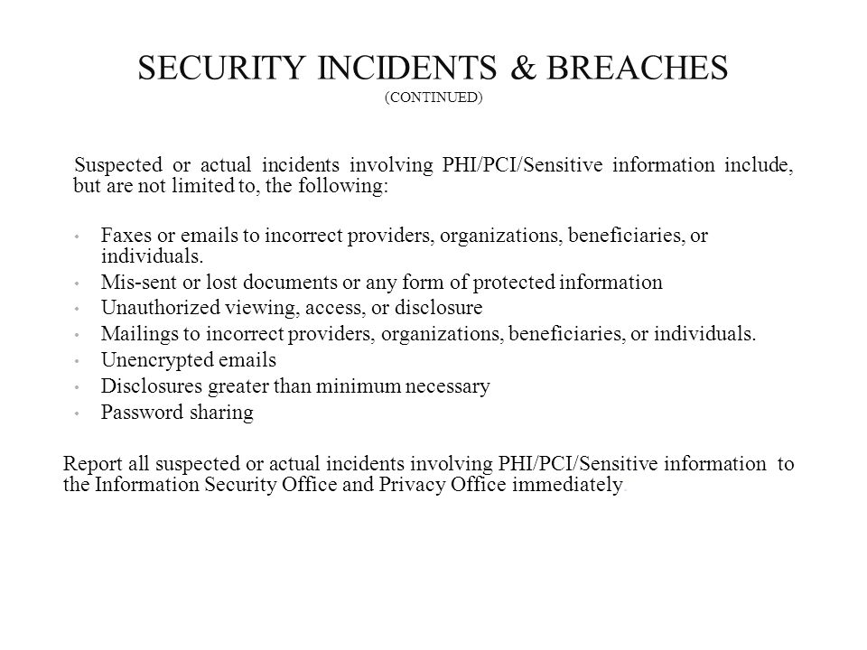 SECURITY INCIDENTS & BREACHES (CONTINUED)