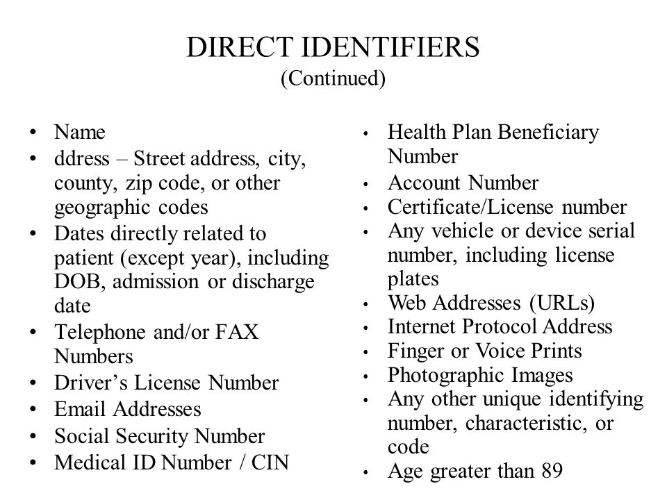 DIRECT IDENTIFIERS (Continued)