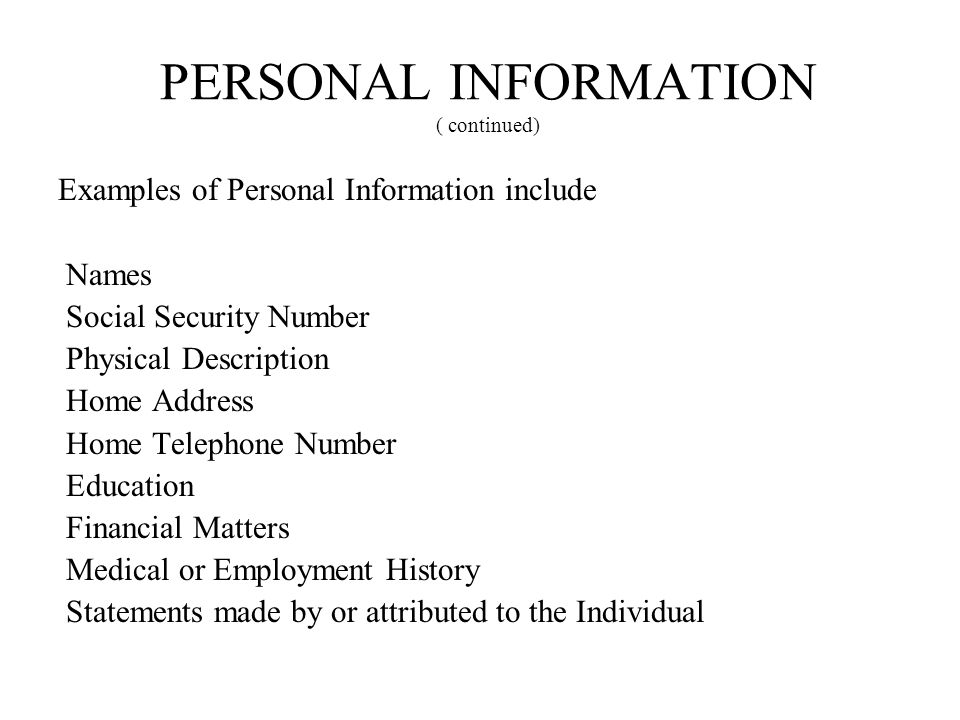 PERSONAL INFORMATION ( continued)