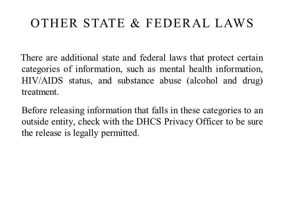 OTHER STATE & FEDERAL LAWS