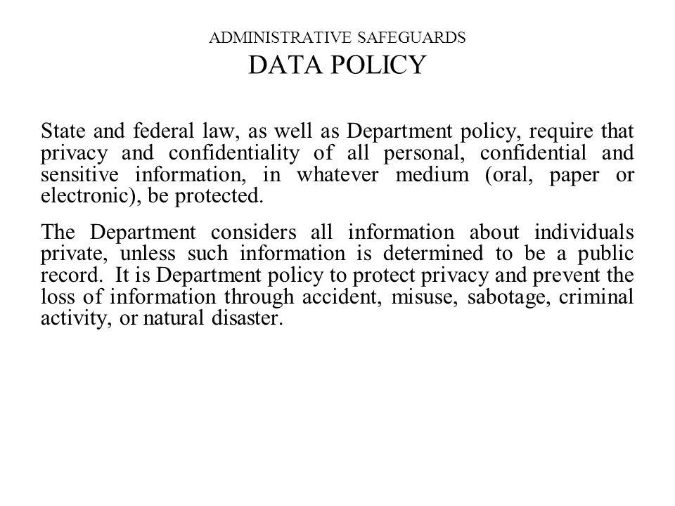 ADMINISTRATIVE SAFEGUARDS DATA POLICY