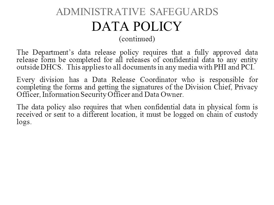ADMINISTRATIVE SAFEGUARDS DATA POLICY (continued)