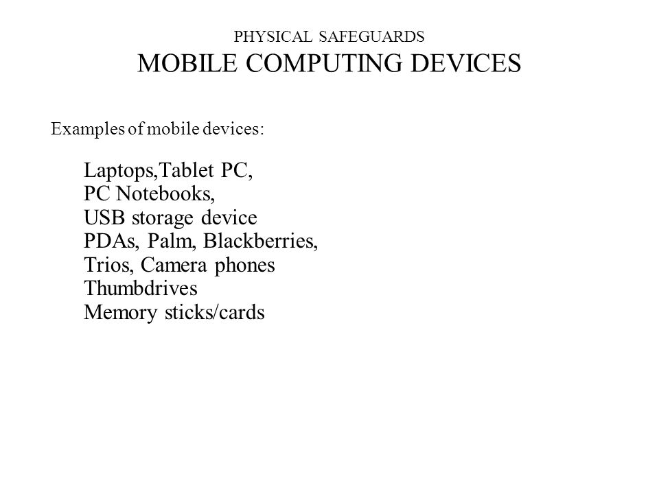 PHYSICAL SAFEGUARDS MOBILE COMPUTING DEVICES