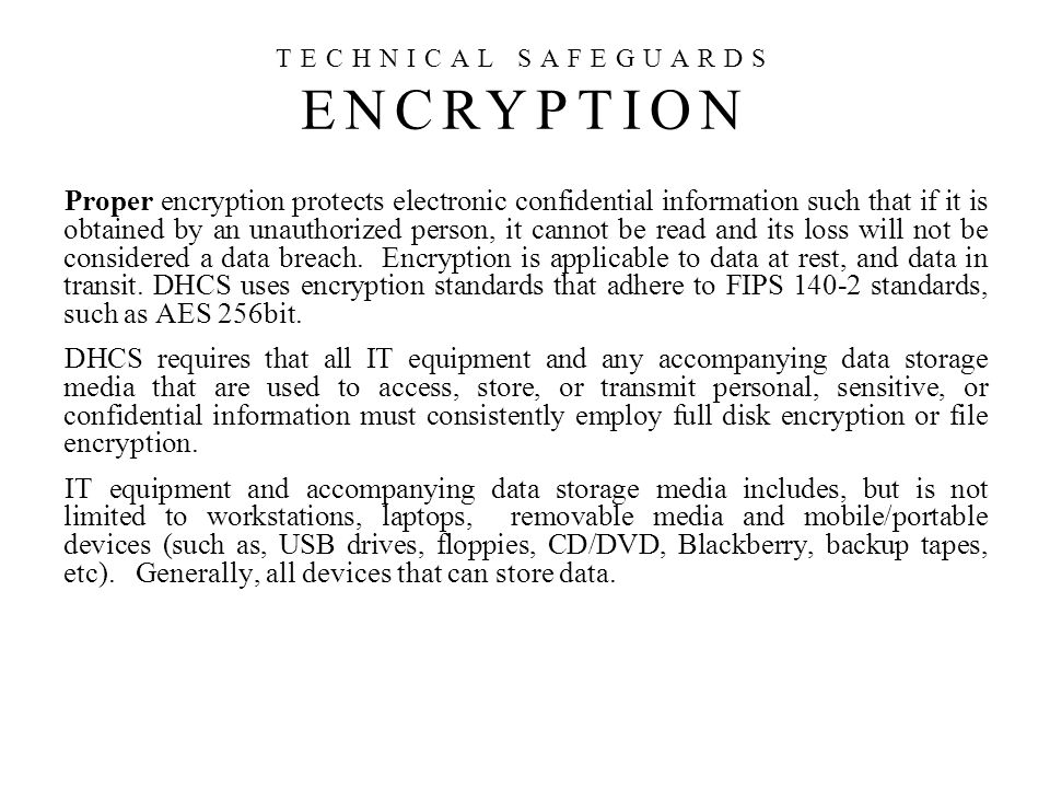 TECHNICAL SAFEGUARDS ENCRYPTION