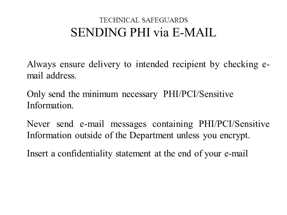 TECHNICAL SAFEGUARDS SENDING PHI via