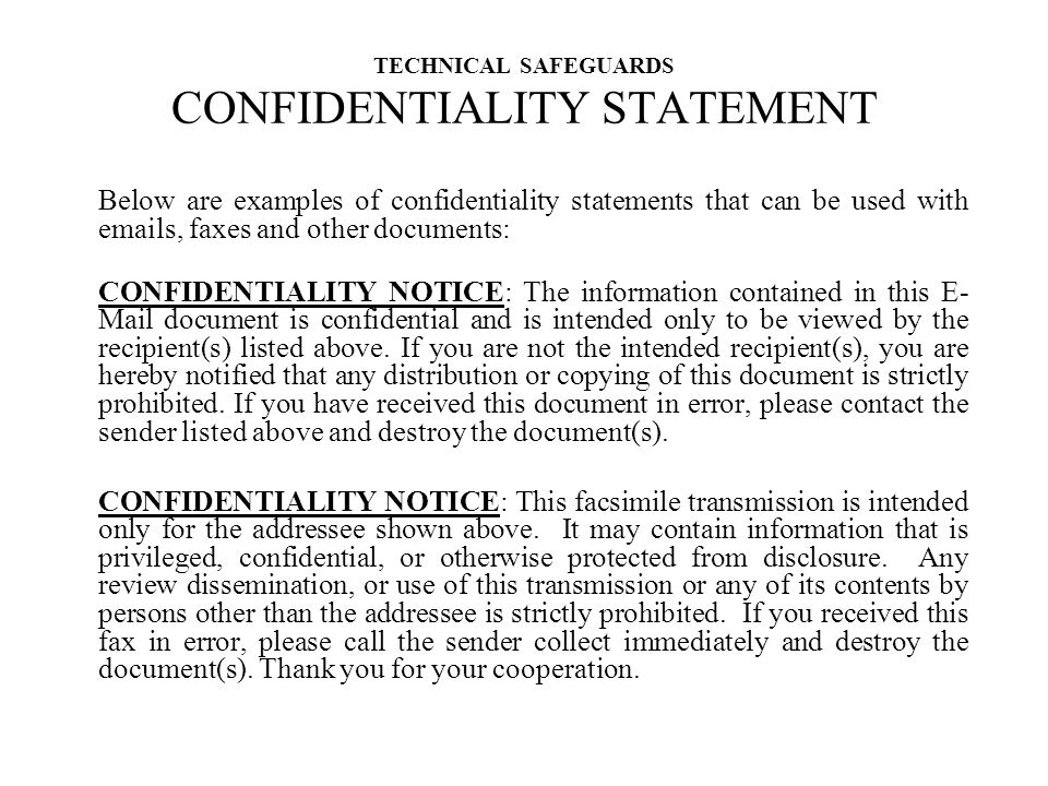 TECHNICAL SAFEGUARDS CONFIDENTIALITY STATEMENT
