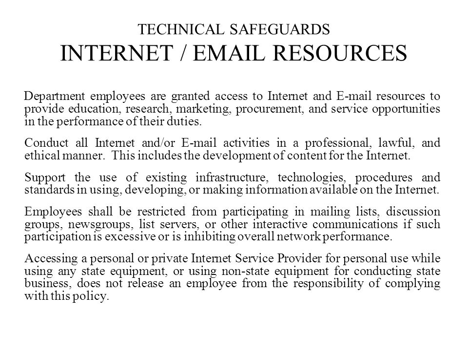 TECHNICAL SAFEGUARDS INTERNET / EMAIL RESOURCES