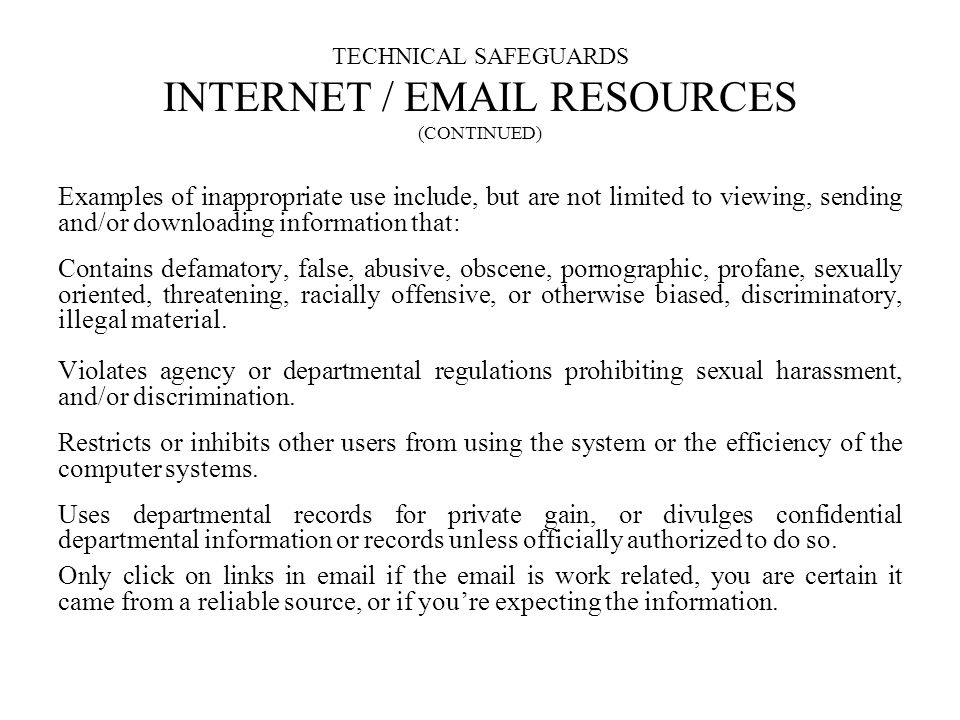 TECHNICAL SAFEGUARDS INTERNET / EMAIL RESOURCES (CONTINUED)