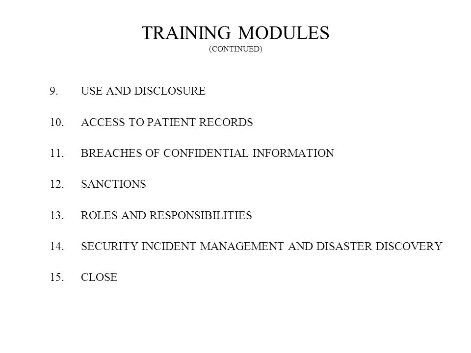 TRAINING MODULES (CONTINUED)