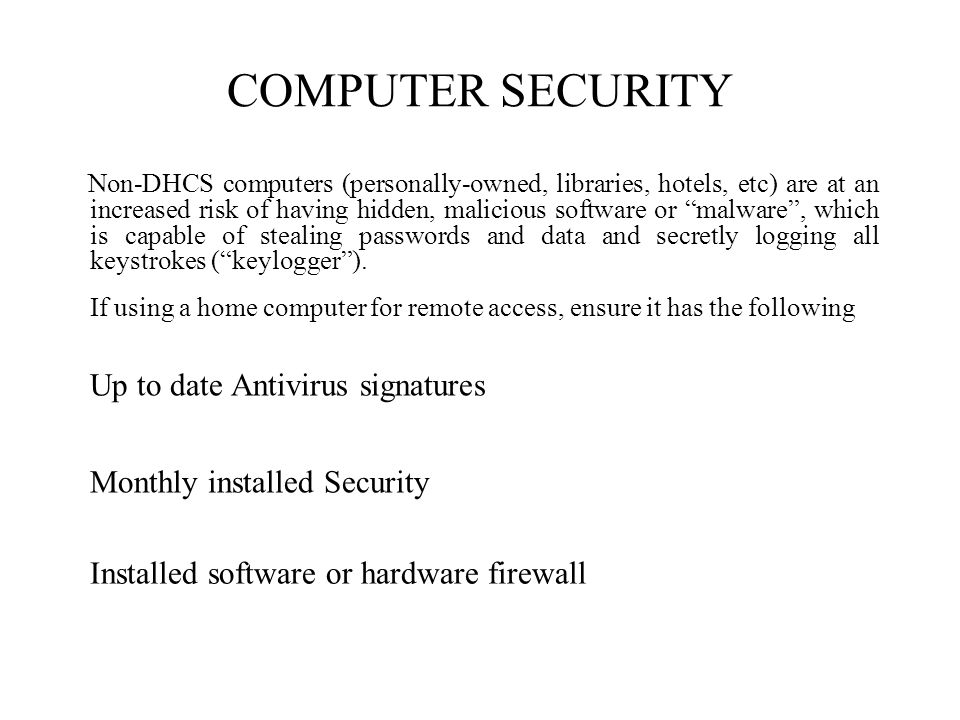 COMPUTER SECURITY Up to date Antivirus signatures