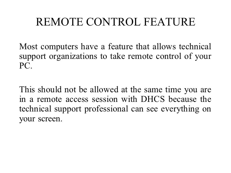 REMOTE CONTROL FEATURE