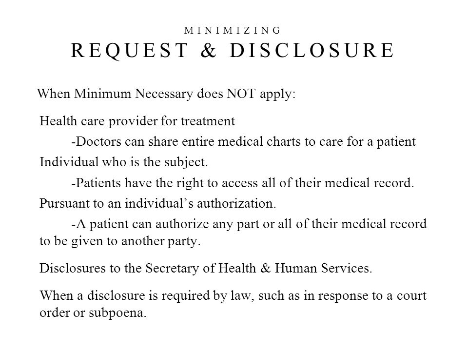 MINIMIZING REQUEST & DISCLOSURE