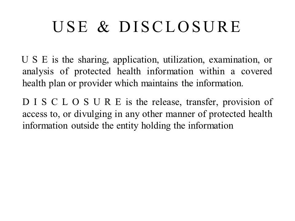 USE & DISCLOSURE