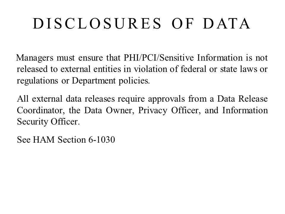 DISCLOSURES OF DATA