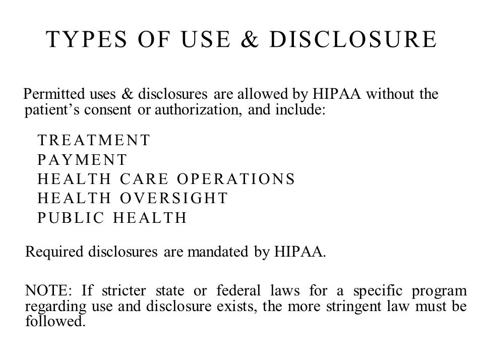 TYPES OF USE & DISCLOSURE