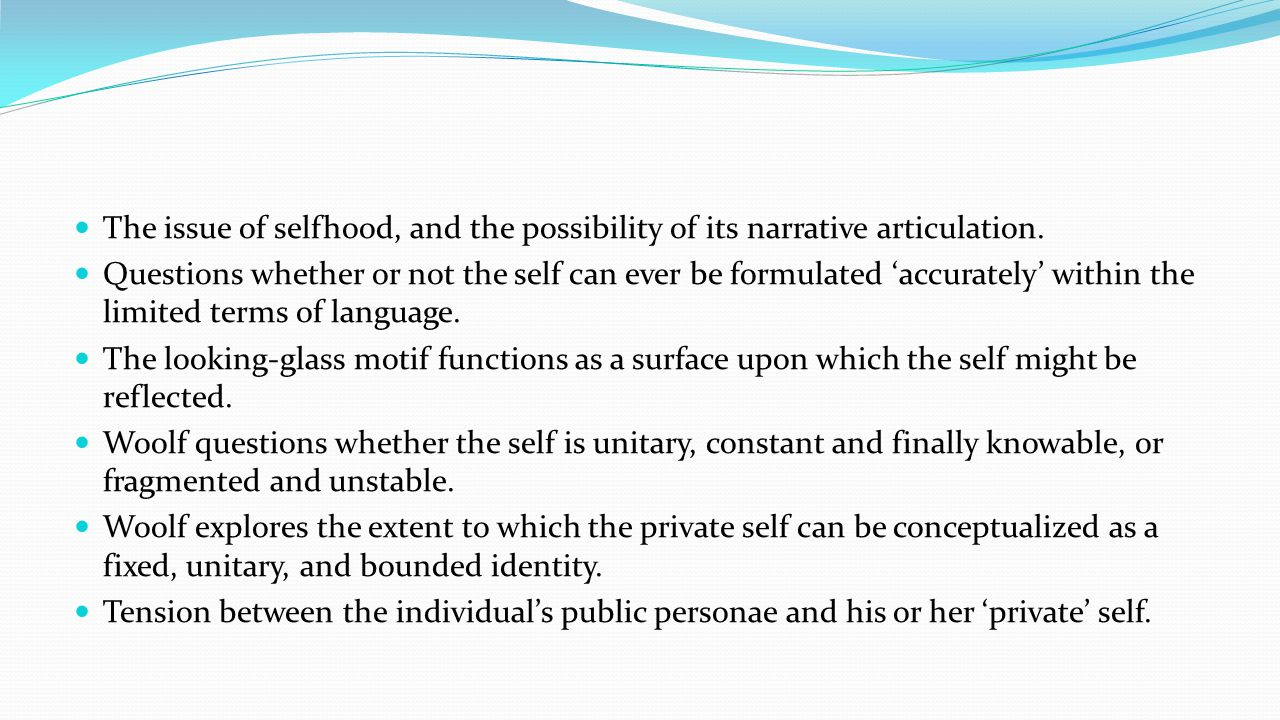 The issue of selfhood, and the possibility of its narrative articulation.