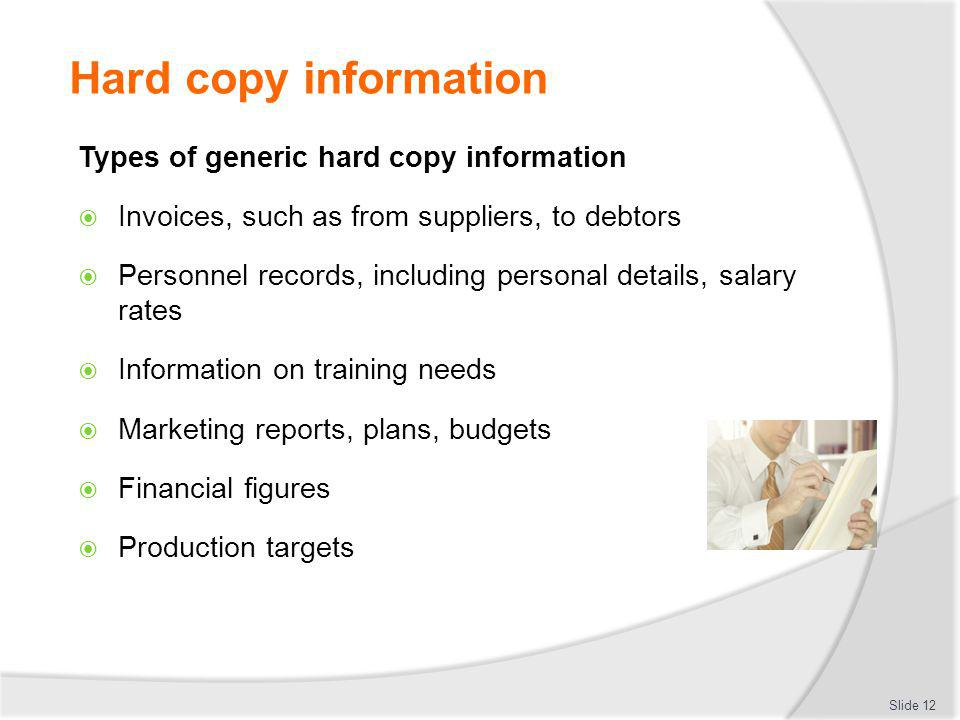 Hard copy information Types of generic hard copy information