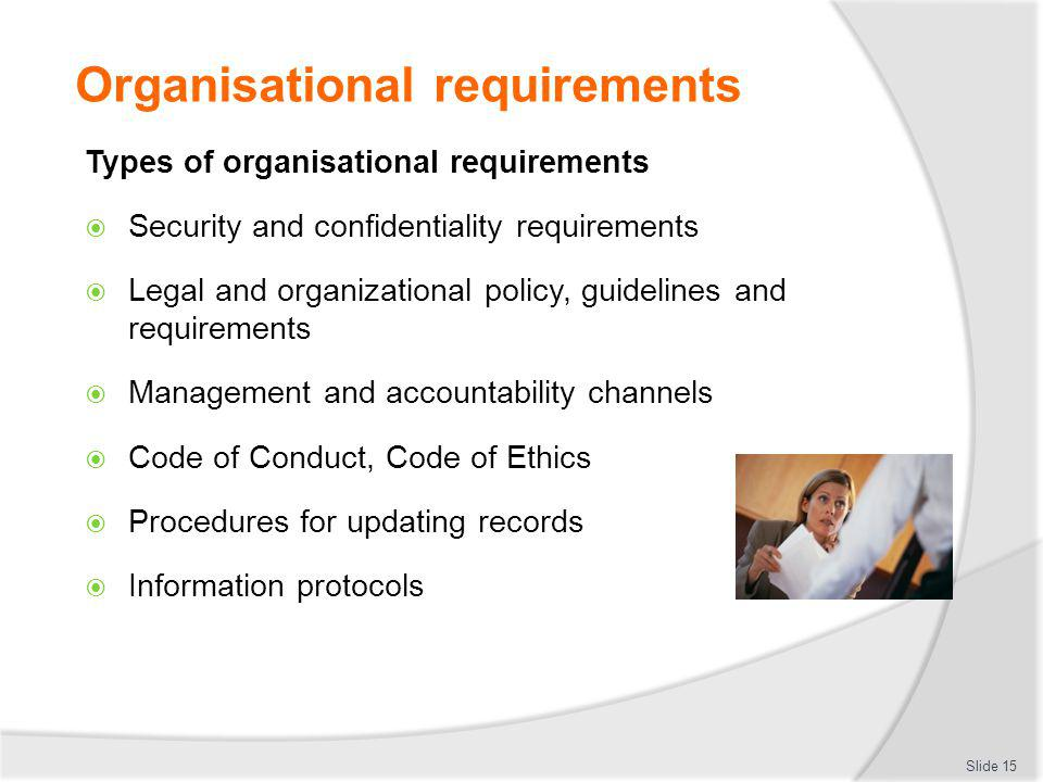 meet statutory and organisational information requirements