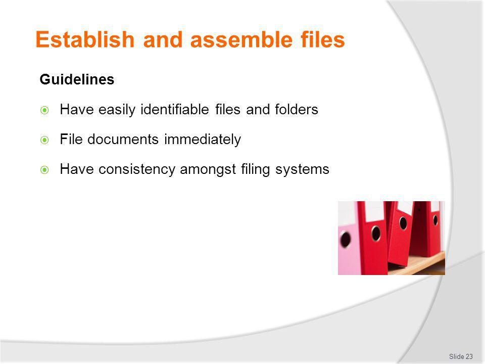 Establish and assemble files