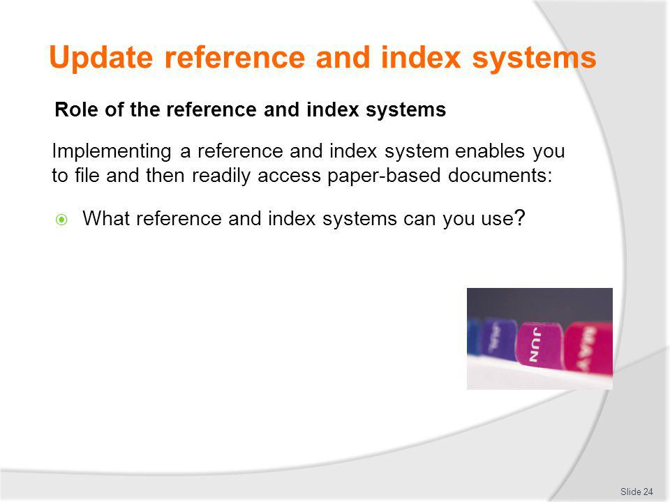 Update reference and index systems