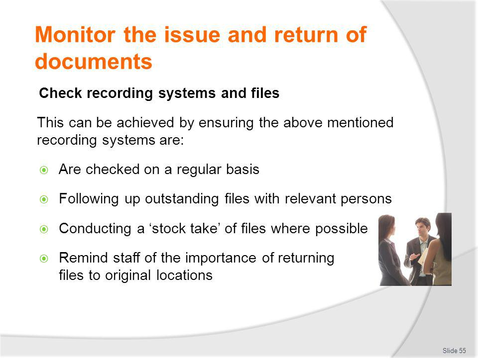 Monitor the issue and return of documents
