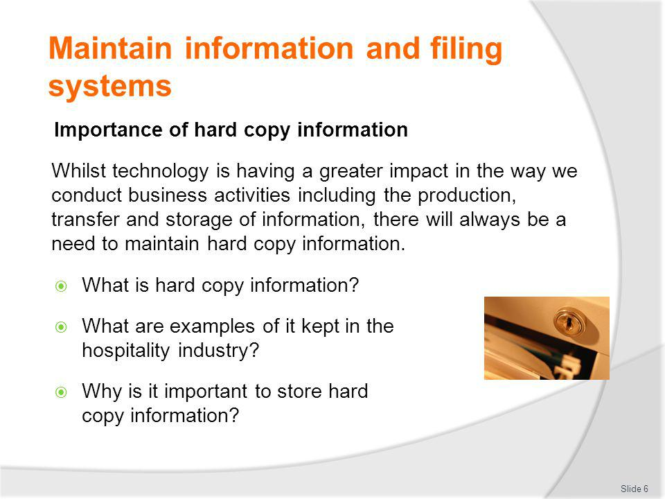 Maintain information and filing systems