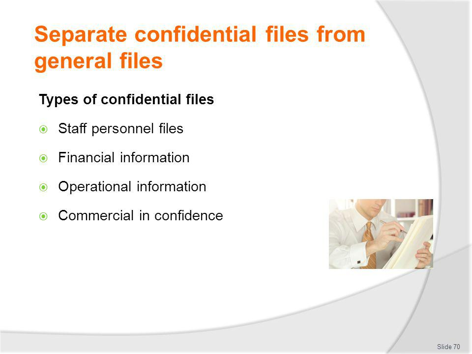 Separate confidential files from general files