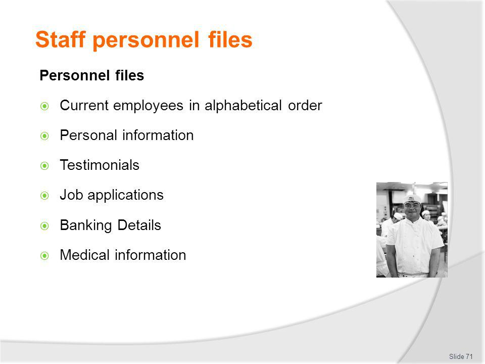 Staff personnel files Personnel files