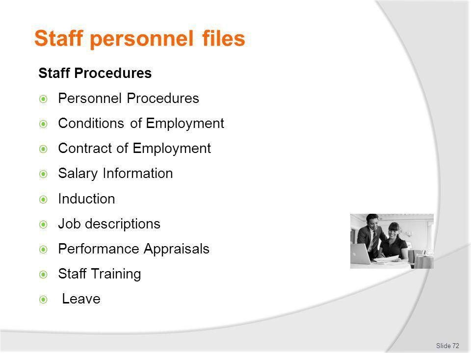 Staff personnel files Staff Procedures Personnel Procedures
