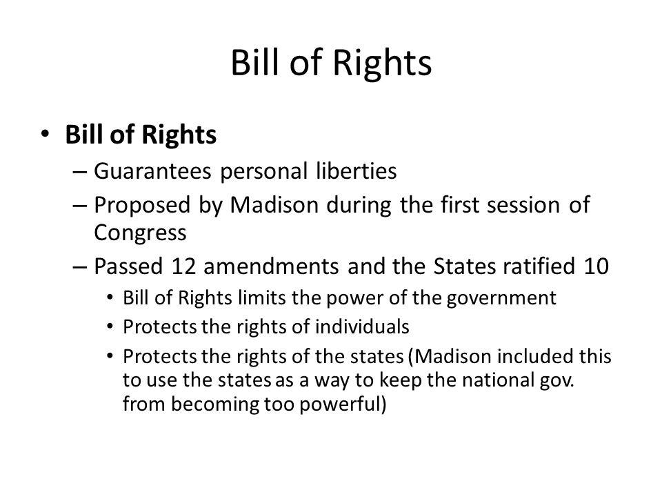 Bill of Rights Bill of Rights Guarantees personal liberties