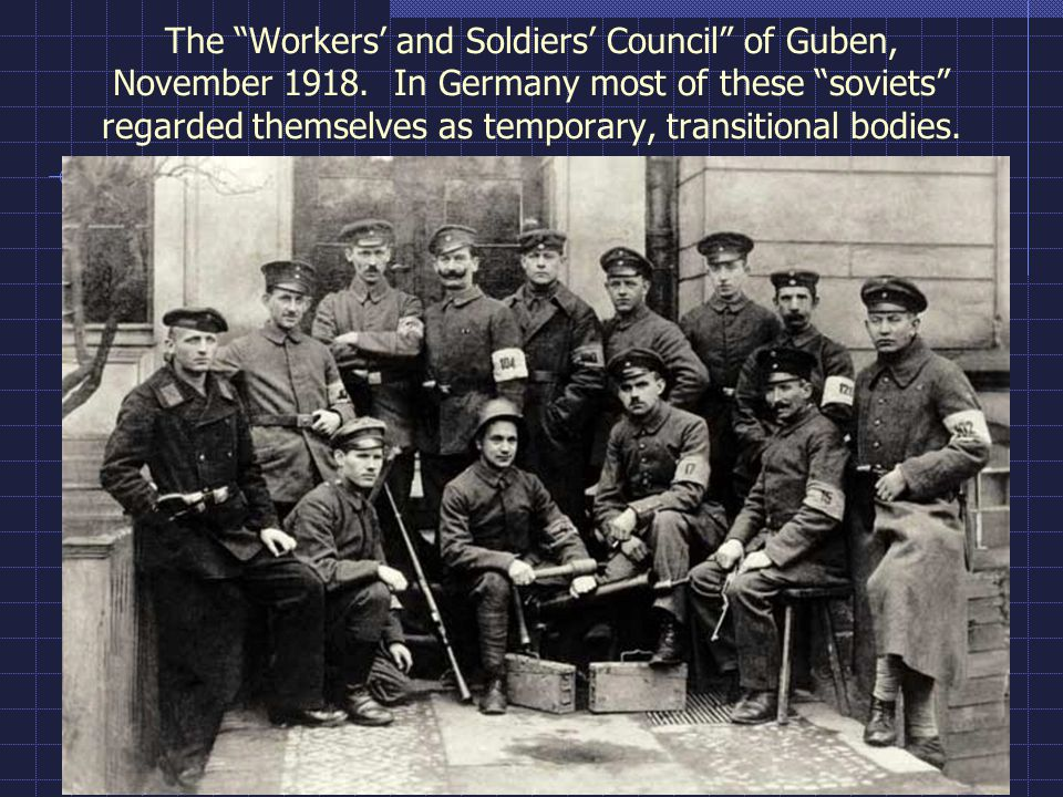 The Workers' and Soldiers' Council of Guben, November 1918