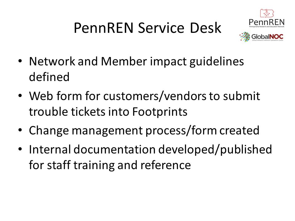 PennREN Service Desk Network and Member impact guidelines defined