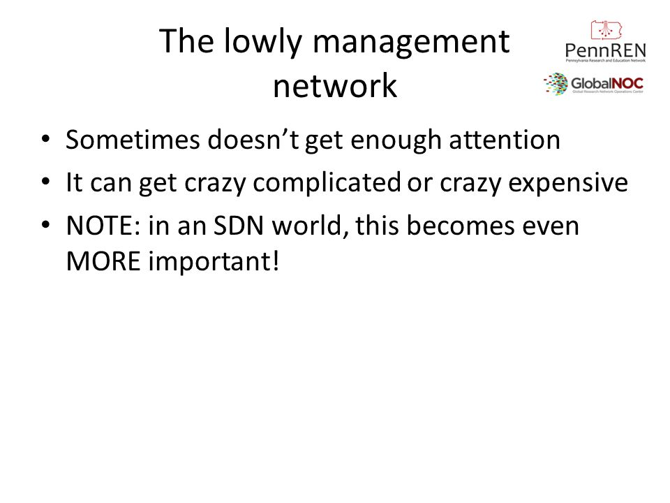 The lowly management network