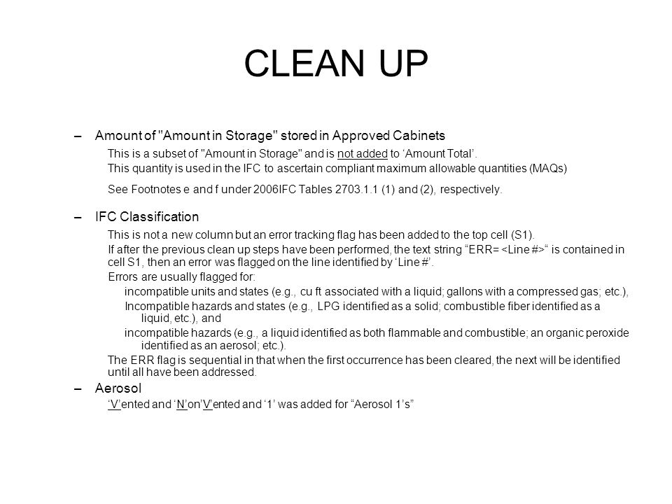 CLEAN UP Amount of Amount in Storage stored in Approved Cabinets