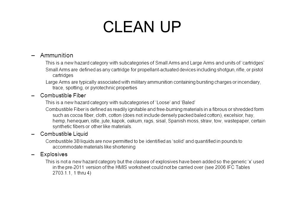 CLEAN UP Ammunition Combustible Fiber Combustible Liquid Explosives
