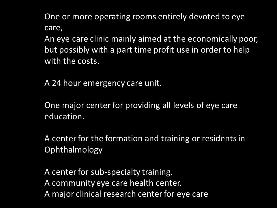 One or more operating rooms entirely devoted to eye care,