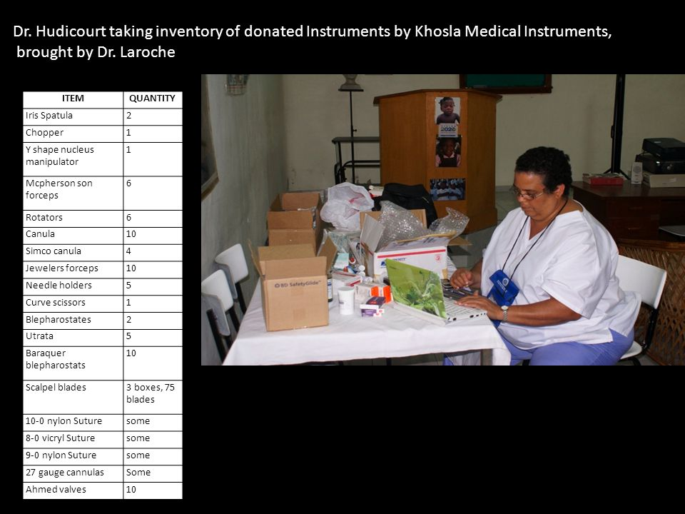 Dr. Hudicourt taking inventory of donated Instruments by Khosla Medical Instruments,