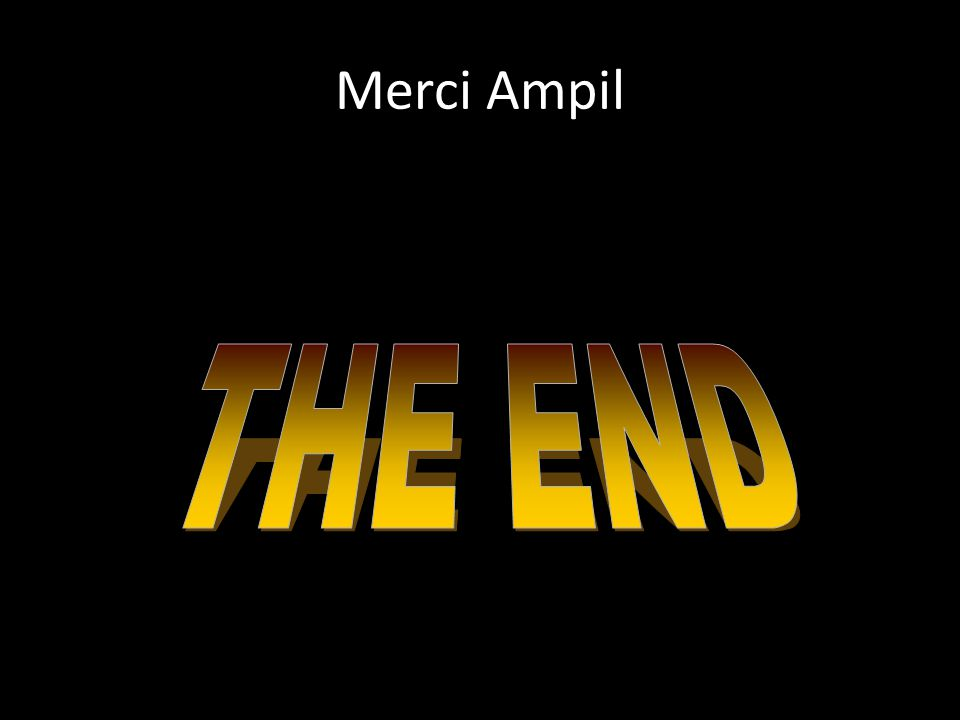 Merci Ampil THE END